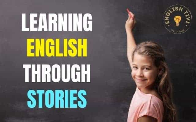The Unexpected Effect of Learning English Through Stories