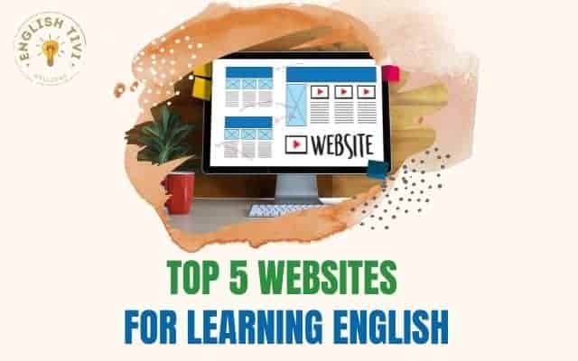 Top 5 Websites for Learning English in 2021