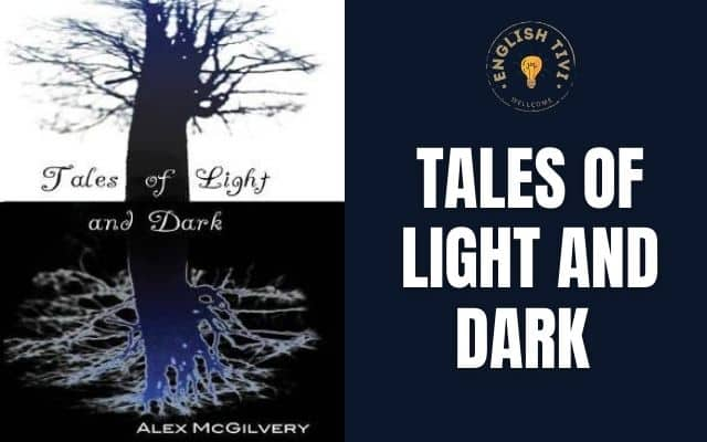 Learn English Through Story – Tales of Light & Dark – Level 7