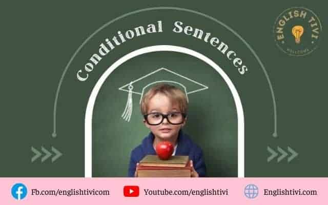 Conditional Sentences, If-clauses type 0, 1, 2, 3 & Mixed