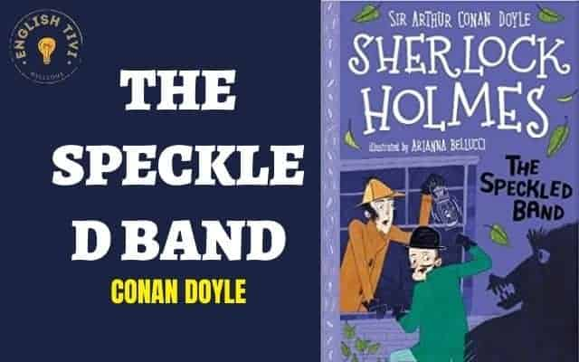 The Speckled Band – Learn English Through Stories Level 2