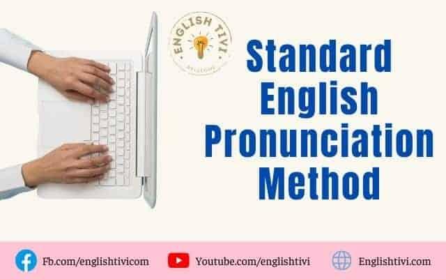 Standard English Pronunciation Learning Method