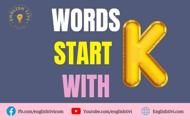 What Words Start with K – New English Words with Meaning