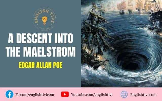 A Descent Into the Maelstrom – English Through Story Level 3