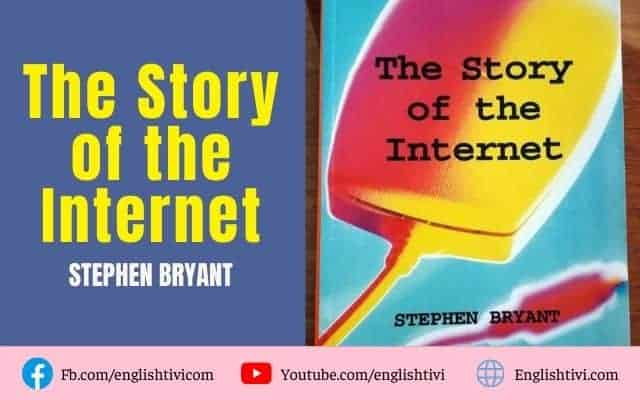 The Story of the Internet – English Through Stories Level 6