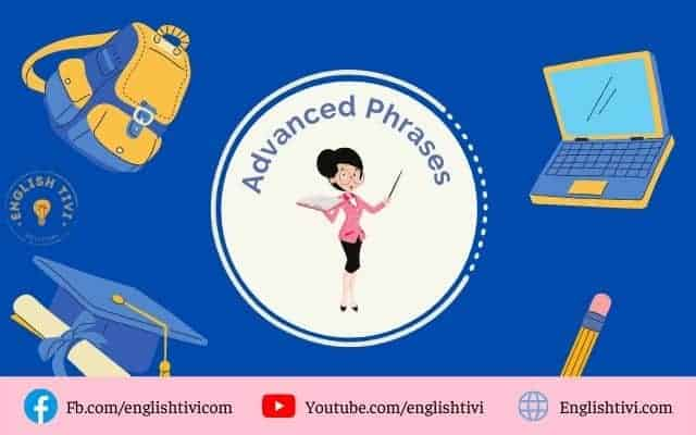 240+Advanced English Phrases and Idioms for Speaking
