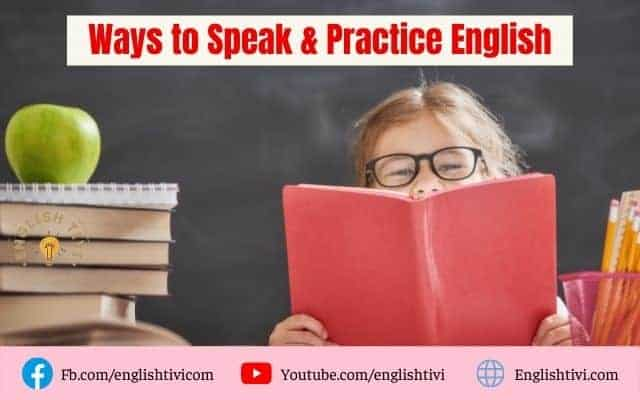 Ways to Speak & Practice English Every Day by Topics
